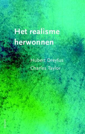 Het realisme herwonnen - Hubert Dreyfus, Charles Taylor