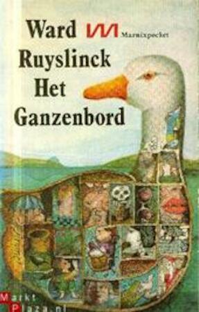 Het ganzenbord - Ward Ruyslinck