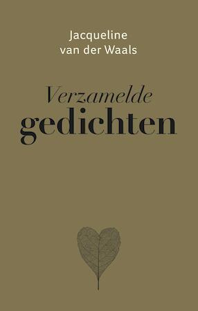 Verzamelde gedichten - Jacqueline van der Waals