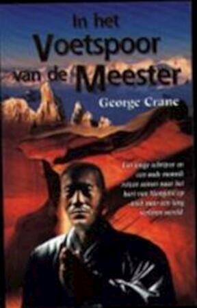 In het voetspoor van de meester - George Crane