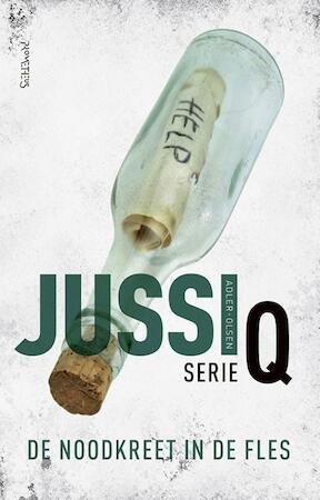 De noodkreet in de fles - Jussi Adler-Olsen