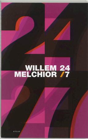 24/7 - Willem Melchior