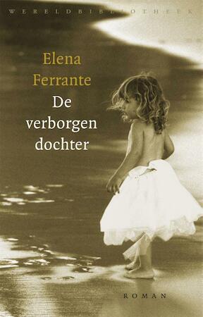 De verborgen dochter - Elena Ferrante