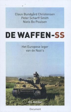 De Waffen SS - Claus Bundgård Christensen, Niels Bo Poulsen, Peter Scharff Smith