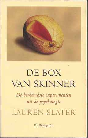 De box van Skinner: de beroemdste experimenten uit de psychologie - Lauren Slater
