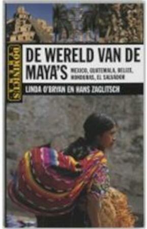 De wereld van de maya 39 s linda o 39 bryan hans zaglitsch linda o 39 bryan hans zaglitsch isbn - Home key van de wereld ...