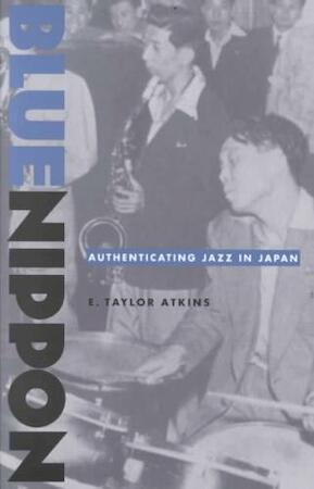 Blue Nippon - E. Taylor Atkins