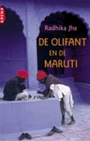 De olifant en de Maruti - Radhika Jha, Luud Dorresteyn