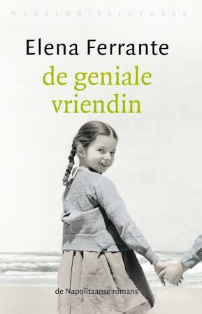 De geniale vriendin - Elena Ferrante
