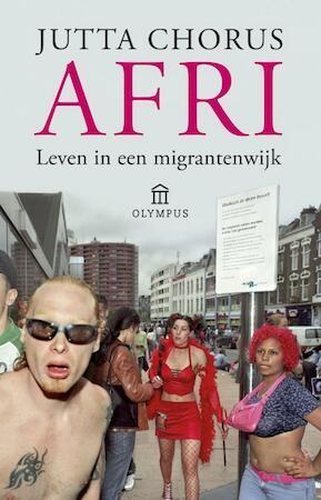 Afri - Leven in een igrantenwijk - Jutta Chorus