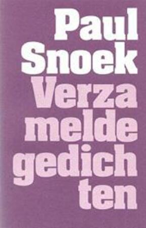 Verzamelde gedichten - Paul Snoek, Herwig Leus