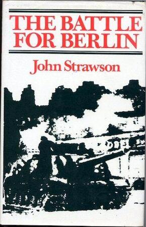 The Battle for Berlin - John Strawson
