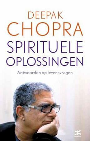 Spirituele oplossingen - Deepak Chopra