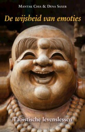 De wijsheid van emoties - Mantak Chia, Dena Saxer
