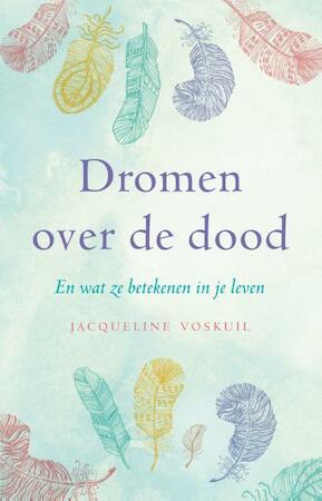 Dromen over de dood - Jacqueline Voskuil