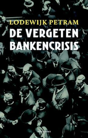 De vergeten bankencrisis - Lodewijk Petram