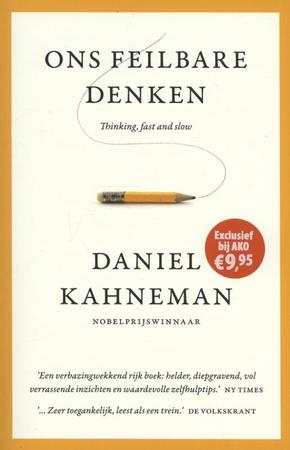 Ons feilbare denken - thinking, fast and slow - Daniel Kahneman