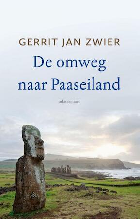 De omweg naar Paaseiland - Gerrit Jan Zwier