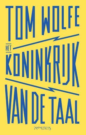 Het koninkrijk van de taal - Tom Wolfe