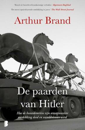 De paarden van Hitler - Arthur Brand
