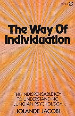 Way of Individuation - Jolande Jacobi