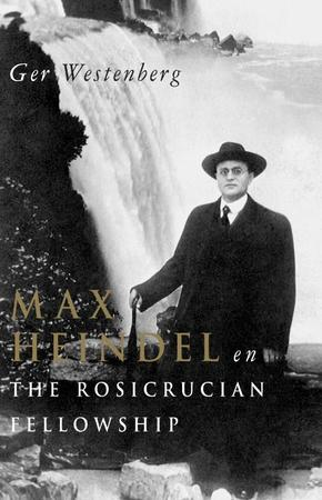 Max Heindel en 'The Rosicrucian Fellowship - G. Westenberg