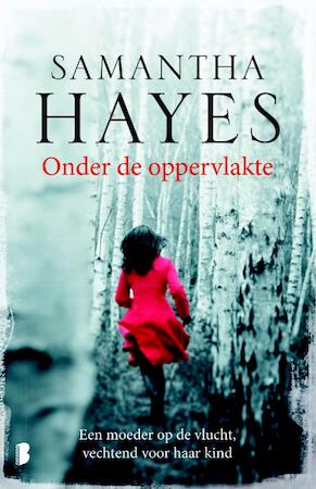 Onder de oppervlakte - Samantha Hayes