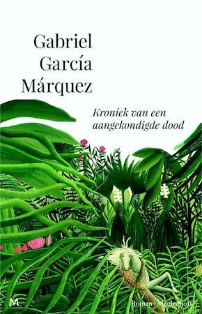 Kroniek van een aangekondigde dood - Gabriel García Márquez