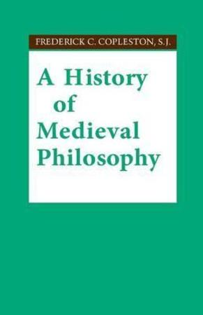 A History of Medieval Philosophy - Frederick Charles Copleston