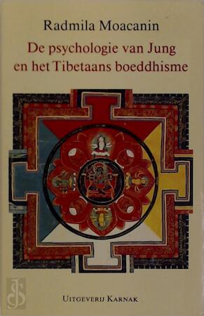 De psychologie van Jung en het Tibetaans boeddhisme - Radmila Moacanin, Victor Verduin