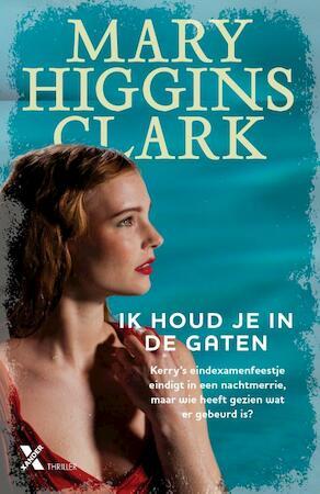 Ik houd je in de gaten - Mary Higgins Clark