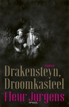 Drakensteyn, droomkasteel - Fleur Jurgens