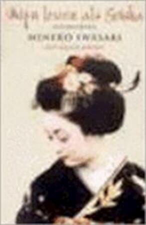 Mijn leven als Geisha - Mineko Iwasaki