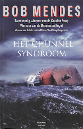 Chunnelsyndroom - Bob Mendes
