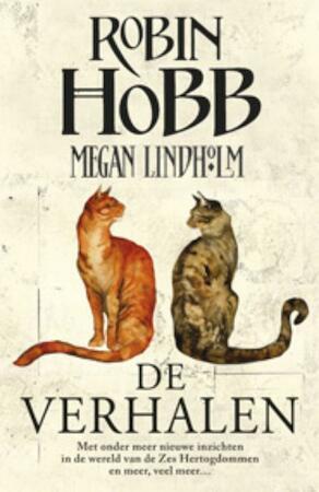 De verhalen - Robin Hobb, Megan Lindholm