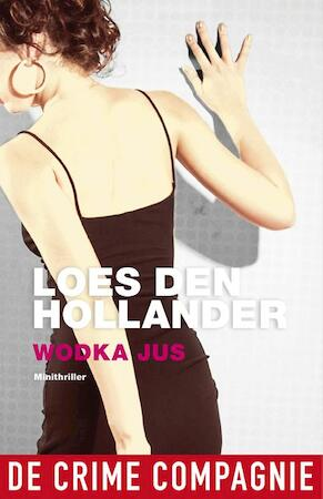 Wodka jus - Loes den Hollander