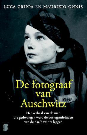 De fotograaf van Auschwitz - Luca Crippa