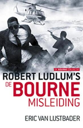 7 De Bourne misleiding - Robert Ludlum, Eric Van Lustbader