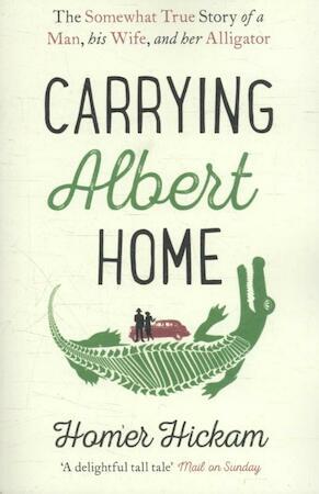 Carrying Albert Home - Homer Hickam
