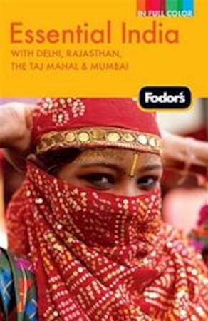 Fodor's Essential India - Unknown