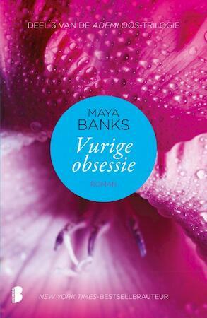 Aademloos-trilogie Vurige obsessie - Maya Banks
