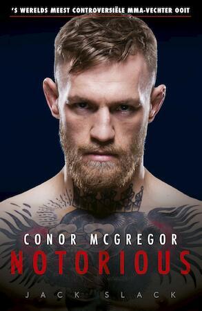 Conor McGregor: Notorious - Jack Slack
