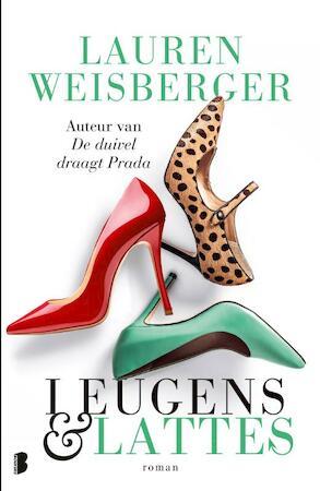 Leugens en lattes - Lauren Weisberger