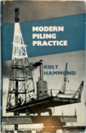 Modern piling practice - Rolt Hammond