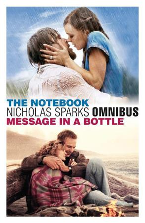 Omnibus the notebook / message in a Bottle - Nicholas Sparks