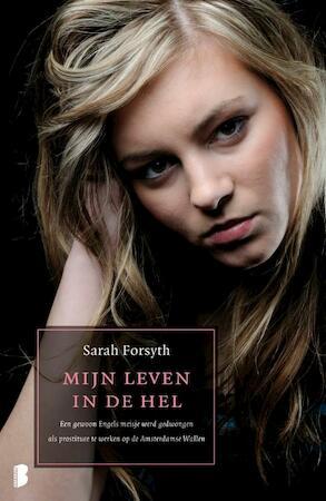 Mijn leven in de hel - Sarah Forsyth