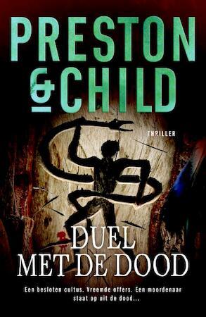 Duel met de dood - Preston & Child