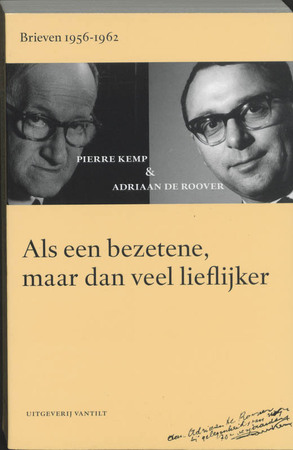Als een bezetene, maar dan veel lieflijker - Pierre Kemp, Adriaan de Roover