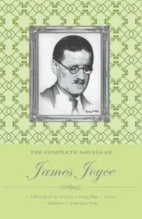 Complete Novels of James Joyce - James Joyce