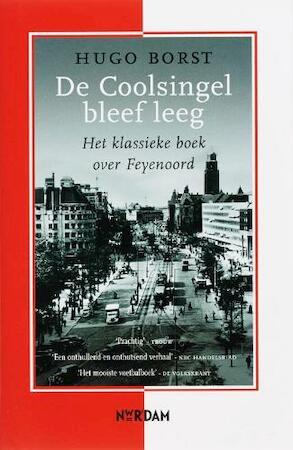 De Coolsingel bleef leeg - Hugo Borst